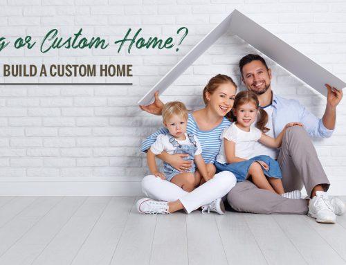 Reasons To Build A Custom Home
