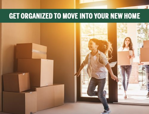 Get Organized to Move Into Your New Home
