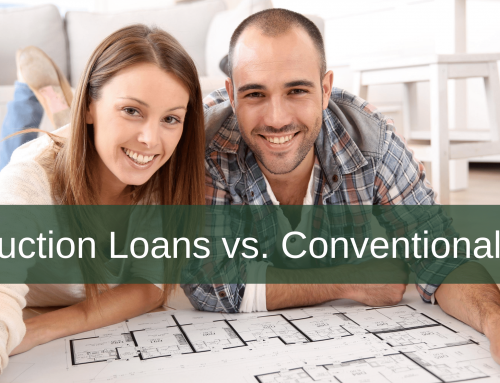 Construction Loans vs. Conventional Loans